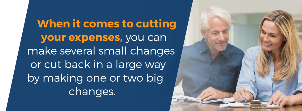 When it comes to cutting expenses you can make several small changes or cut back with one big change
