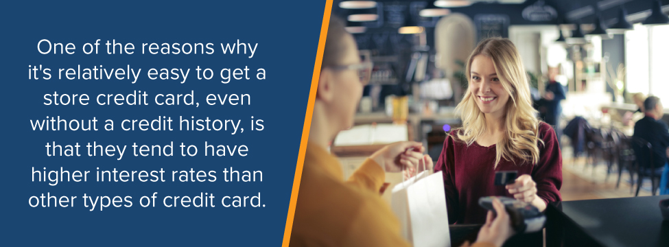 Store Credit Cards are Relatively easy to get
