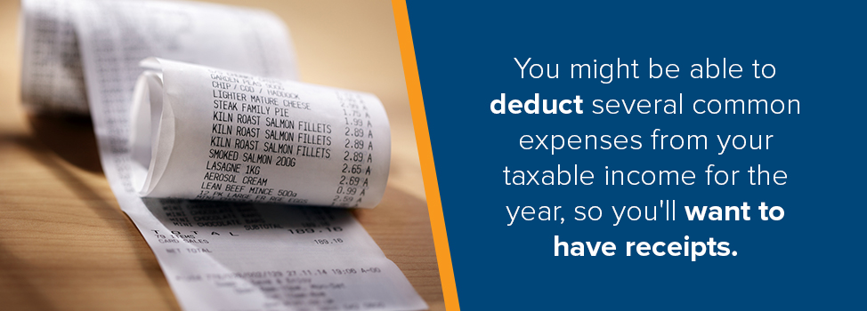 Keep receipts for tax deductions