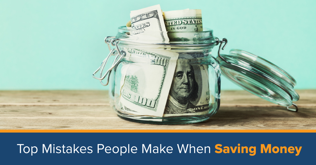 Mistakes People Make When Saving Money