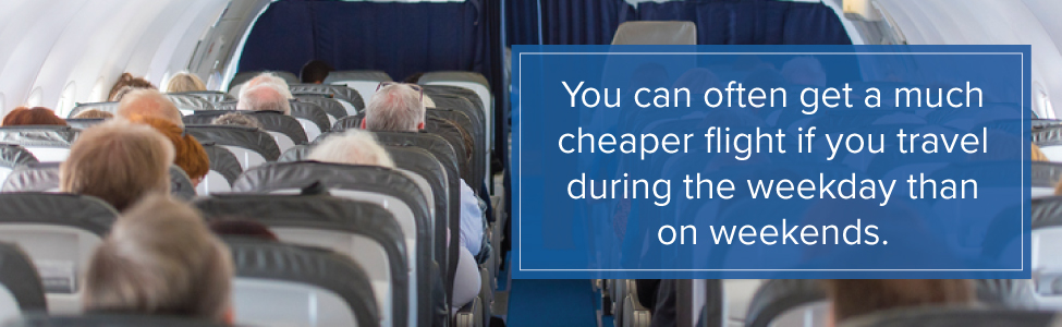 Cheaper to fly on weekdays than on weekends