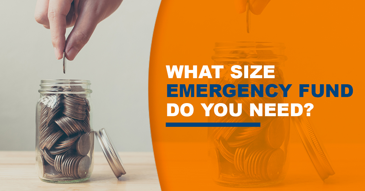What size emergency fund do you need?
