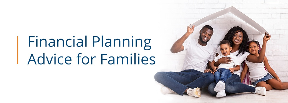 financial-planning-advice-for-families